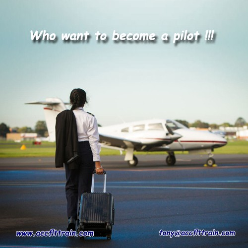 Who want to become a pilot